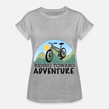 Adventure Bike Riders Bike Driving To The Adventure Shirt Gift Wheel - Women's Oversize T-Shirt