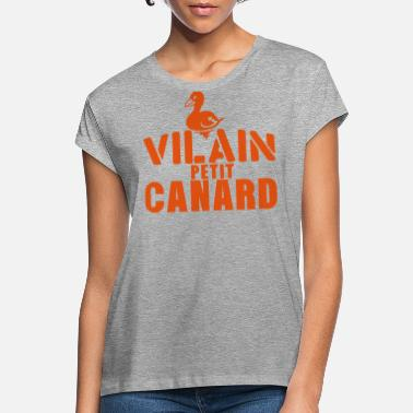 Canard vilain petit canard citation expression - T-shirt oversize Femme