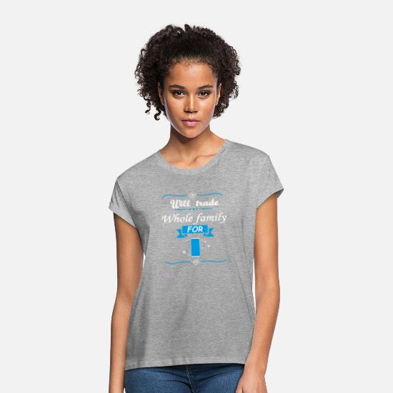 Phone T-Shirts - Will trade Whole family for new cell-phone - Women's Loose Fit T-Shirt heather grey