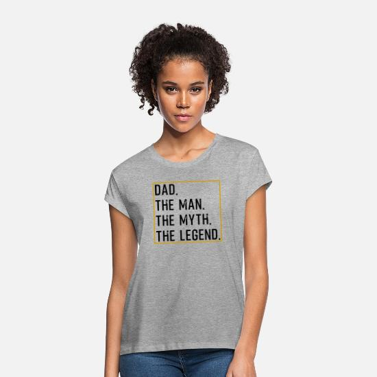 Dad T-shirts - Dad The Man The Myth The Legend - Vrouwen oversized T-Shirt grijs gemêleerd