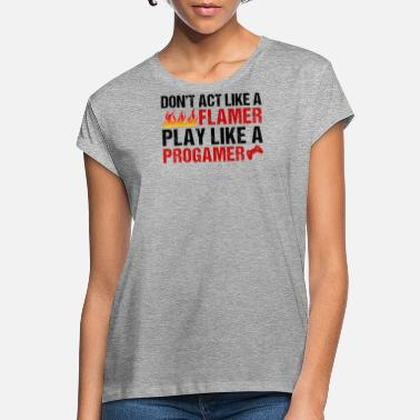 Progamer Progamer - Women's Loose Fit T-Shirt