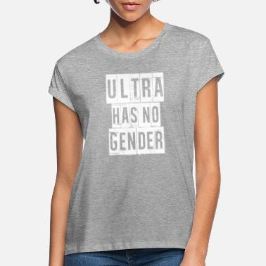 Ultra Fútbol Ultra Has No Gender - Ultra camiseta - Camiseta holgada mujer