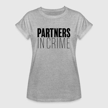 Partners in Crime - Vrouwen oversize T-shirt