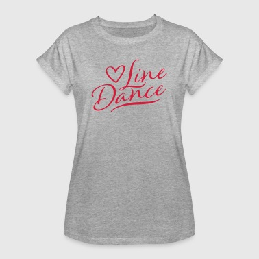 LOVE LINE DANCE - Women's Oversize T-Shirt