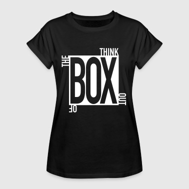 think out of the box kreativ unkonventilell anders - Camiseta holgada de mujer