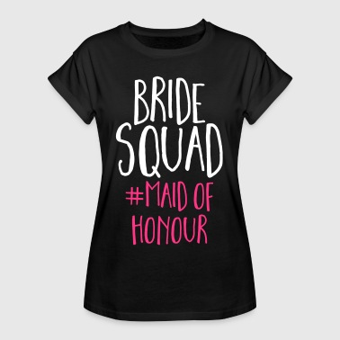 Maid Bride Squad Maid Of Honour  - Women's Oversize T-Shirt