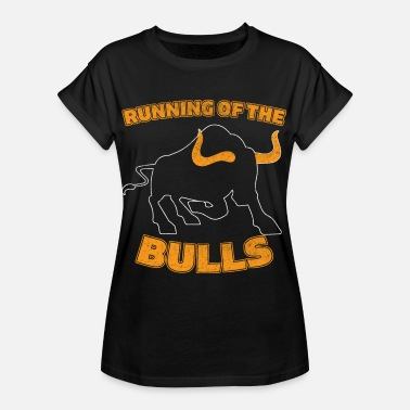 Southern Europe Spain bull Pamplona south gift Madrid - Women's Oversize T-Shirt