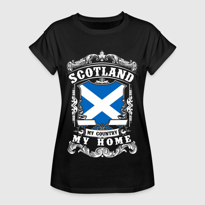 Scotland - My country - My home - T-shirt oversize Femme