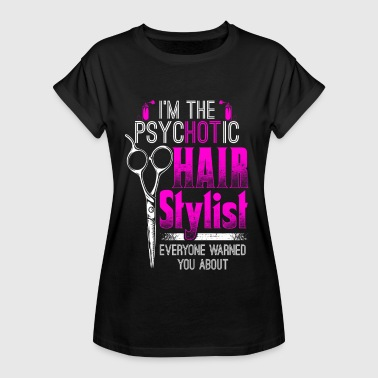 psycHOTic Hair Stylist - Hair Stylist - EN - Dame oversize T-shirt
