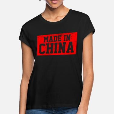 Made in China - Women's Loose Fit T-Shirt