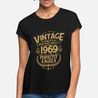 Funny 50th Birthday Vintage 50th Birthday Funny Tshirt 1969 Perfectly - Women's Loose Fit T-Shirt