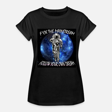 Fuck Mainstream Fuck the mainstream astronaut bike - Women's Oversize T-Shirt