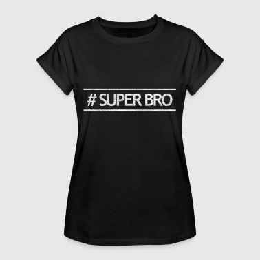 Super Brother Super brother - Women's Oversize T-Shirt