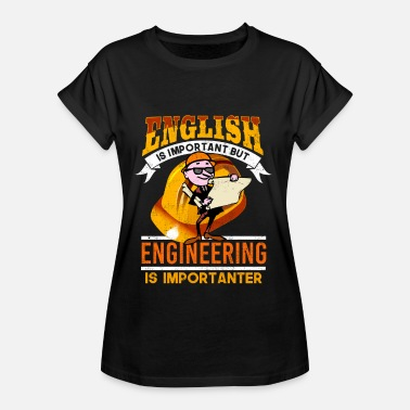 An Engineer Engineer Engineer Engineering - Women's Oversize T-Shirt