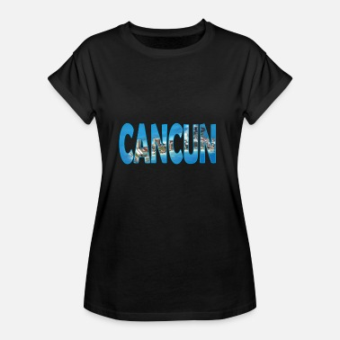 Cancun CANCUN MEXICO - Women's Oversize T-Shirt