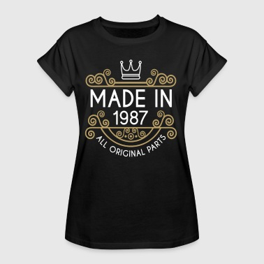 Made In 1987 Made In 1987 All Original Parts - Women's Oversize T-Shirt