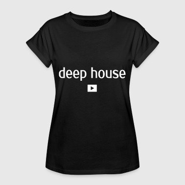 Deep House - Music - Women's Oversize T-Shirt