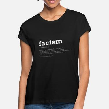 Fascism anti racism left definition - Women's Loose Fit T-Shirt