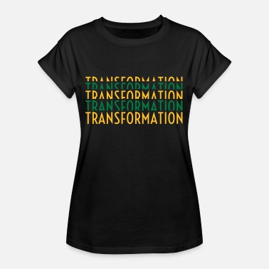 Transformation transformation - Frauen Oversize T-Shirt