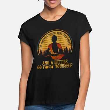 Light I'm Mostly Peace Love & Light - Buddha Yoga Funny - Women's Loose Fit T-Shirt