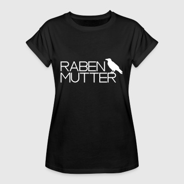 Raven Mother Ravine mother raven mother mom mami raven bird - Women's Oversize T-Shirt