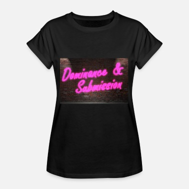 Dominant Submissive Neon Lettering Dominance & Submission on Wall - Women's Oversize T-Shirt