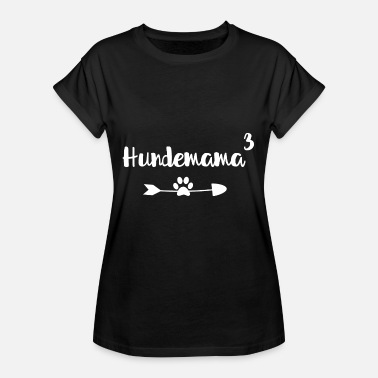 Dog Mum Dog Mum - Triple Dog Mum - Dog, Dogs - Women's Oversize T-Shirt