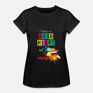 Tooth Bless Mouth but a good heard funny quote saying - Women's Oversize T-Shirt