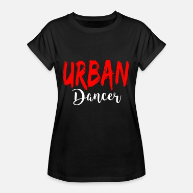 Urban Urban Dancer - Urban Dance Shirt - Vrouwen oversize T-shirt