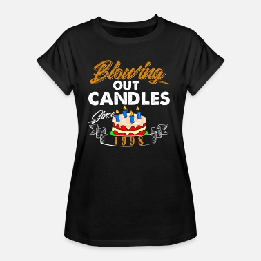 Blow Out Blowing Out Candles Since 1998 - Women's Oversize T-Shirt
