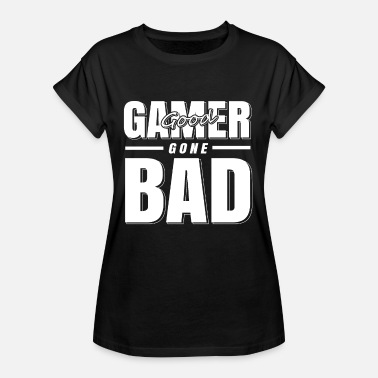 Timbre Timbre de regalo de Gamer Good Gone Bad Shirt - Camiseta holgada de mujer
