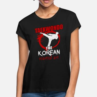 Taekwondo Karate Martial art Korea Martial Arts - Women's Loose Fit T-Shirt