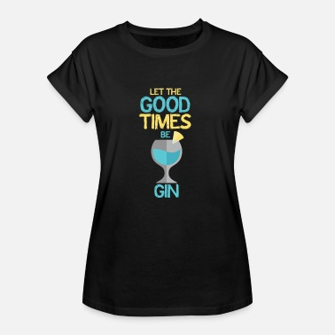 Gin Quotes gin - Women's Oversize T-Shirt