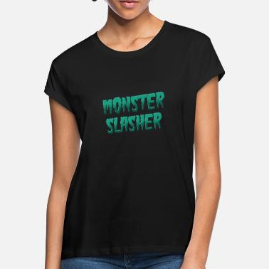 Slasher Monster slasher - Women's Loose Fit T-Shirt