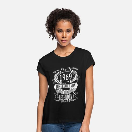 Birth T-Shirts - legend 1969 born year of birth year built - Women's Loose Fit T-Shirt black