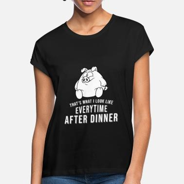 Hog After dinner Fat pig - Women's Loose Fit T-Shirt