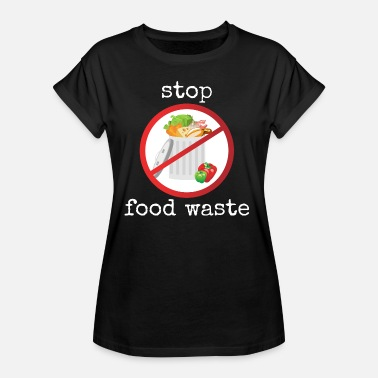 Waste Stop food waste - Women's Oversize T-Shirt