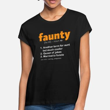 Fauntie Faunty - Women's Loose Fit T-Shirt