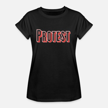 Protester protest - Oversize-T-shirt dam