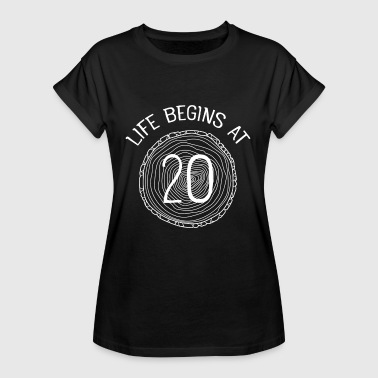 Life Begins At 20 - Vrouwen oversize T-shirt