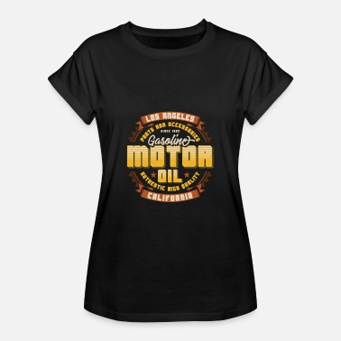 Motor Los Angeles California Motor Oil - Women's Oversize T-Shirt