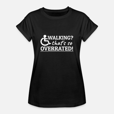 Disabled Jokes Wheelchair humor wheelchair jokes disability - Women's Oversize T-Shirt