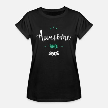 2008 Awesome since 2008 - - Oversize T-skjorte for kvinner