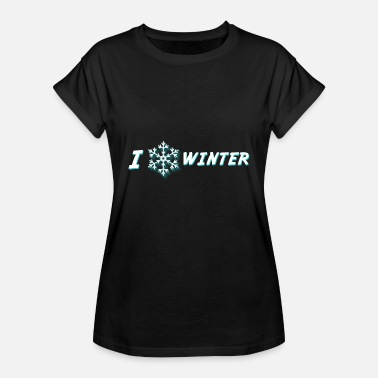 I Love Winter I love winter - Frauen Oversize T-Shirt