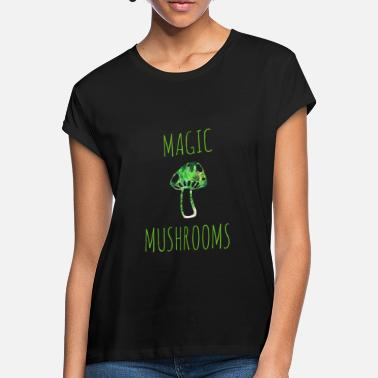 Magic Mushrooms Magic mushrooms magic mushrooms - Women's Loose Fit T-Shirt