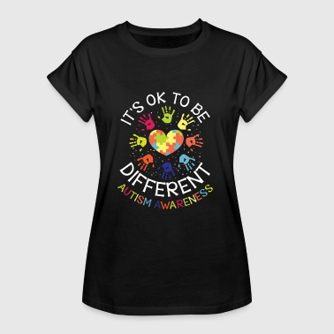 It's ok to be different - Autism Awareness - Camiseta holgada de mujer