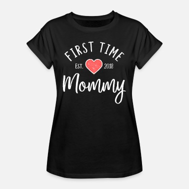 Mommy First time mother est. 2018 - New mom gift - Women's Oversize T-Shirt