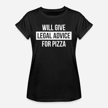 Pizza Funny Lawyer Cytat Legal Pizza Joke T-Shirt - Koszulka damska oversize