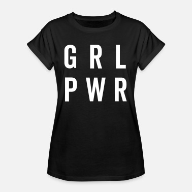 Feminist GRL PWR / Girl Power Quote - Vrouwen oversize T-shirt