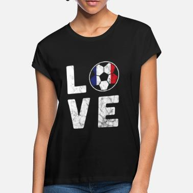France France Football World Cup Love World Cup - Women's Loose Fit T-Shirt
